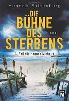 Die Bühne des Sterbens / Hannes Niehaus Bd.3 - Falkenberg, Hendrik
