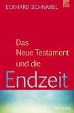 Das Neue Testament und die Endzeit (eBook, PDF)