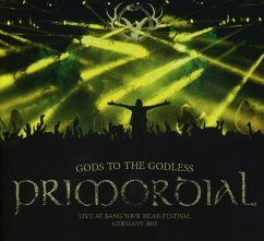 Gods To The Godless (Live At Byh 2015) - Primordial