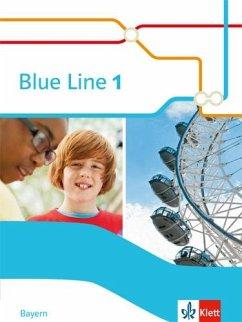 Blue Line 1. Schülerbuch . Bayern ab 2017
