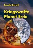 Kriegswaffe Planet Erde (eBook, ePUB)