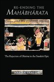 Re-Ending the Mahabharata: The Rejection of Dharma in the Sanskrit Epic