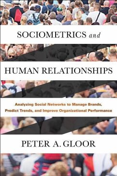 Sociometrics and Human Relationships - Gloor, Peter A.