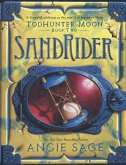 Todhunter Moon: Sandrider