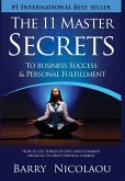 The 11 Master Secrets To Business Success & Personal Fulfilment