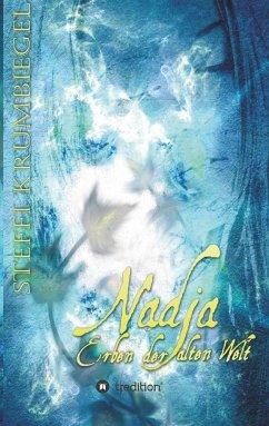 Nadja - Erben der alten Welt
