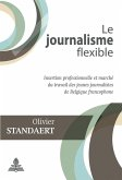 Le journalisme flexible