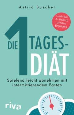 Die 1-Tages-Diät - Büscher, Astrid