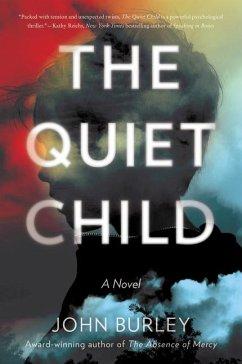 The Quiet Child - Burley, John