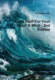 Good stuff for your heart & mind - a book of quotes (second edition)