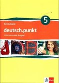 deutsch.punkt 5. Serviceband Kopiervorlagen mit CD-ROM und Audio-CD. 9. Schuljahr. Realschule. Differenzierende Ausgabe