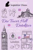 Die Tower Hill Detektive