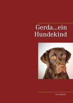 Gerda...ein Hundekind (eBook, ePUB)