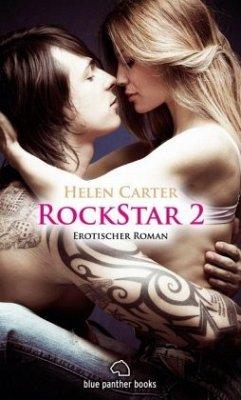 Rockstar   Band 2   Erotischer Roman - Carter, Helen