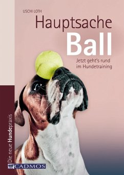 Hauptsache Ball (eBook, ePUB) - Loth, Uschi