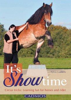 It's Showtime (ENGLISH) (eBook, ePUB) - Czarnecki, Sylvia