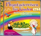 Phantasiereise für Kinder, 1 Audio-CD