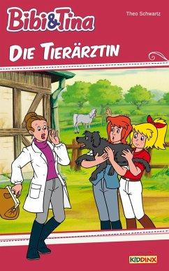 Bibi & Tina - Die Tierärztin (eBook, ePUB) - Schwartz, Theo