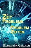 Problemzeiten – Zeitprobleme (eBook, ePUB)
