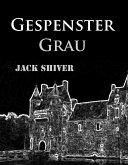 Gespenstergrau (eBook, ePUB)