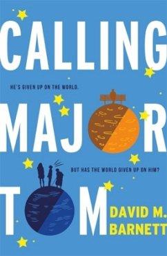 Calling Major Tom - Barnett, David M.