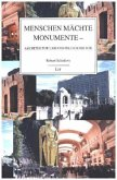 Menschen Mächte Monumente - Architektur Urbanistik Geschichte