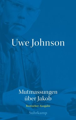 Uwe Johnson - Mutmassungen über Jakob - Johnson, Uwe Johnson, Uwe