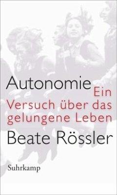 Autonomie - Rössler, Beate