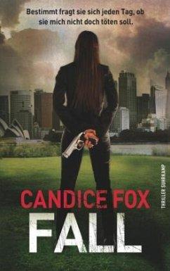 Fall / Eden Archer & Frank Bennett Bd.3 - Fox, Candice