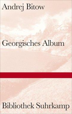 Georgisches Album - Bitow, Andrej