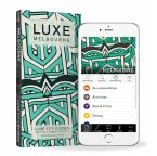 Melbourne Luxe City Guide, 10th Edition