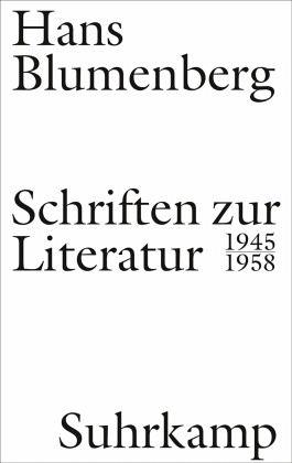 Schriften zur Literatur 1945-1958 - Blumenberg, Hans