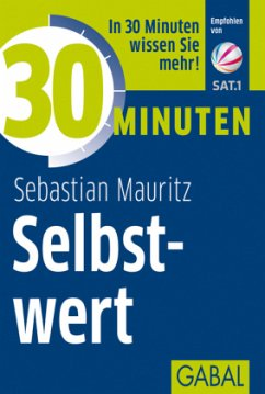 30 Minuten Selbstwert - Mauritz, Sebastian