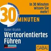 30 Minuten Werteorientiertes Führen, 1 Audio-CD