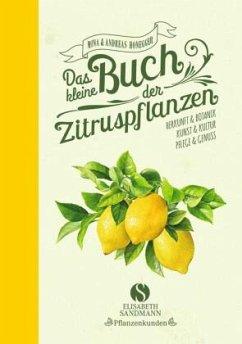 Das kleine Buch der Zitruspflanzen - Honegger, Andreas