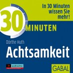 30 Minuten Achtsamkeit, 1 Audio-CD
