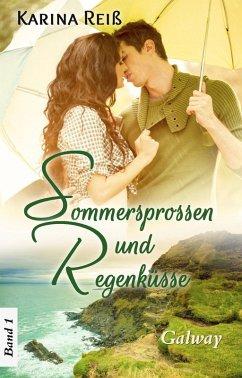 Sommersprossen und Regenküsse (eBook, ePUB) - Reiß, Karina