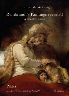 Rembrandt´s Paintings Revisited - A Complete Su...