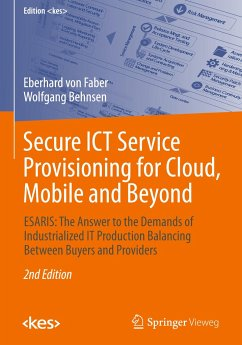 Secure ICT Service Provisioning for Cloud, Mobi...