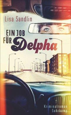 Ein Job für Delpha / Ein Fall für Delpha Bd.1 - Sandlin, Lisa