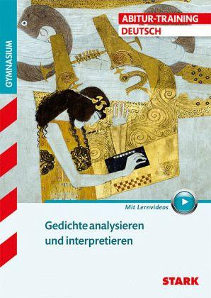 Abitur-Training - Deutsch Gedichte analysieren und interpretieren mit Videoanreicherung