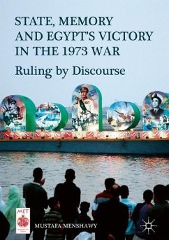 State, Memory, and Egypt's Victory in the 1973 War - Menshawy, Mustafa