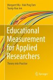 Educational Measurement for Applied Researchers