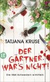 Der Gärtner war's nicht! / Konny und Kriemhild Bd.1