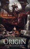 Origin (Dragons & Magic, #1) (eBook, ePUB)