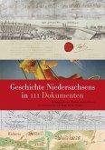 Geschichte Niedersachsens in 111 Dokumenten (eBook, PDF)