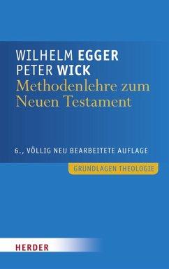 Methodenlehre zum Neuen Testament (eBook, PDF) - Wick, Peter; Egger, Wilhelm