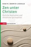 Zen unter Christen (eBook, PDF)