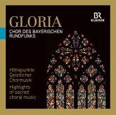 Gloria: Höhepunkte Geistlicher Chormusik