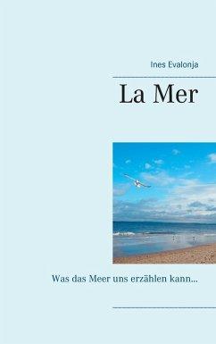 La Mer (eBook, ePUB)
